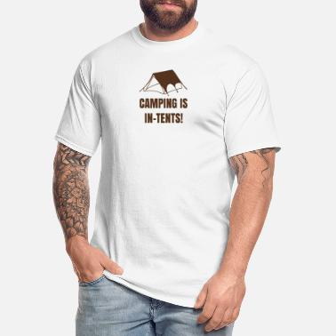 Tents CAMPING IS IN TENTS - Men's Tall T-Shirt