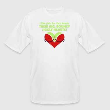 I Like Girls With Big,Bouncy Jiggly Hearts! - Men's Tall T-Shirt