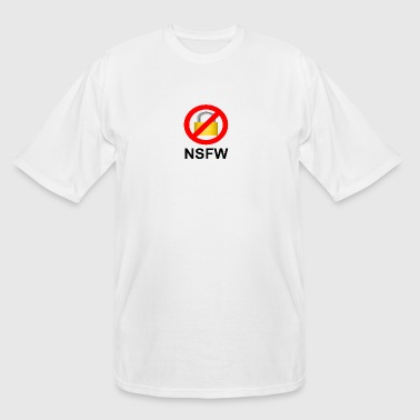 Not safe for work NSFW - Men's Tall T-Shirt
