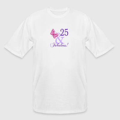 25 and Fabulous - Men's Tall T-Shirt