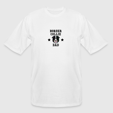Border Collie Dad Dog Owner - Men's Tall T-Shirt