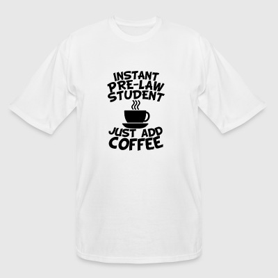 Instant Pre-Law Student Just Add Coffee - Men's Tall T-Shirt