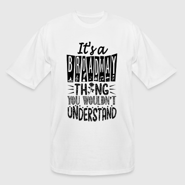 I's a broadway - Men's Tall T-Shirt