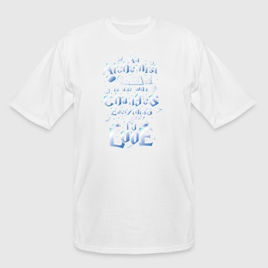 An Alchemsit is one who changes everything to love - Men's Tall T-Shirt