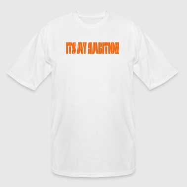 Ambition tee - Men's Tall T-Shirt