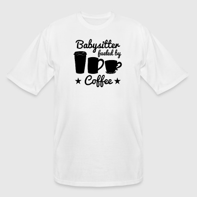 Babysitter Fueled By Coffee - Men's Tall T-Shirt