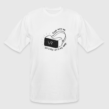 VR - Come with Me - VR Adventure - Men's Tall T-Shirt