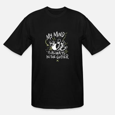 Gutter Bowling League BOWLING: My Mind Is Always In The Gutter - Men's Tall T-Shirt