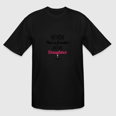 Daughter Mom Mom and Daughter - Men's Tall T-Shirt