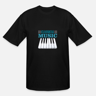 Classical Music classical music - Men's Tall T-Shirt