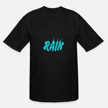 Rain Rain - Men's Tall T-Shirt