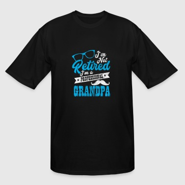 Im not retired im a professional grandpa - Men's Tall T-Shirt
