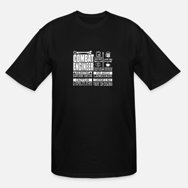 Combat Engineer Combat Engineer T Shirt, Engineer T Shirt - Men's Tall T-Shirt