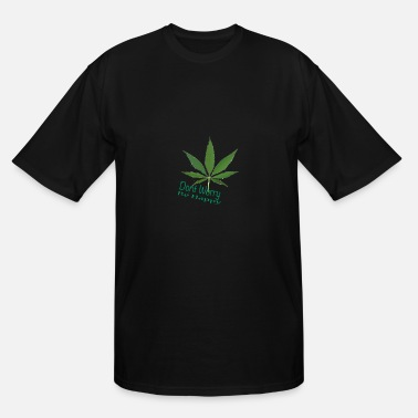 Happy Weed happy weed - Men's Tall T-Shirt