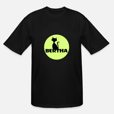 First Name Bertha name first name - Men's Tall T-Shirt