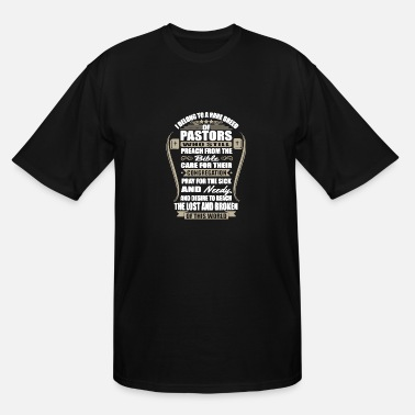 Belong To Rare Breed I Belong To A Rare Breed Of Pastors T Shirt - Men's Tall T-Shirt