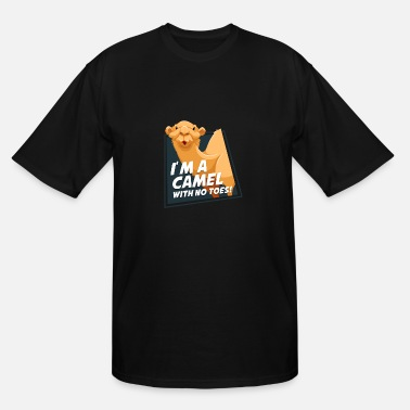 Toe I'm a camel with no toes! - Men's Tall T-Shirt