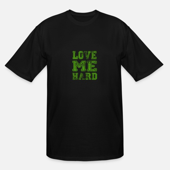 Sexual T-Shirts - love me harder Sign Lovers Sexual - Men's Tall T-Shirt black
