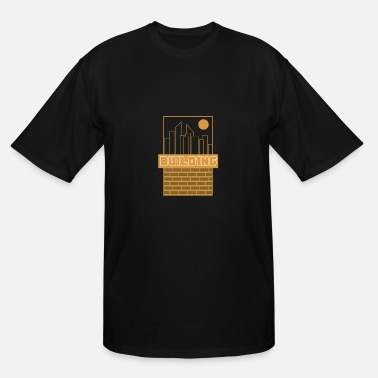 Building Building - Men's Tall T-Shirt