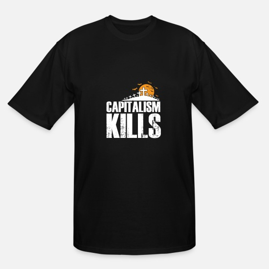 Communist T-Shirts - Capitalism Kills funny communist quote gift - Men's Tall T-Shirt black