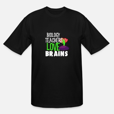 Biology Biology Teachers Love Brains Funny Halloween Teacher Tshirt Funny Holiday Scary Teacher Tee School H - Men's Tall T-Shirt