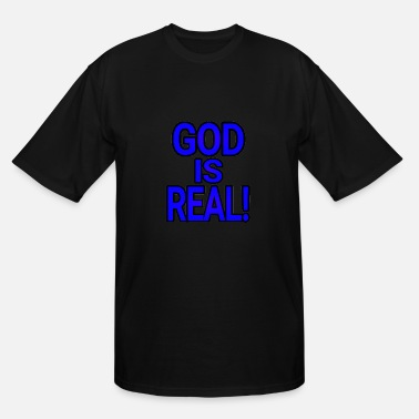 Big God Dave The Cat Big Word Tees! God is Real! - Men's Tall T-Shirt