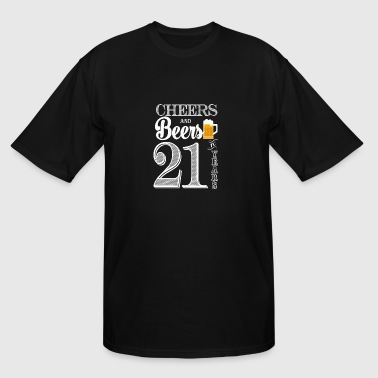 Cheers and Beers To 21 Years - Men's Tall T-Shirt