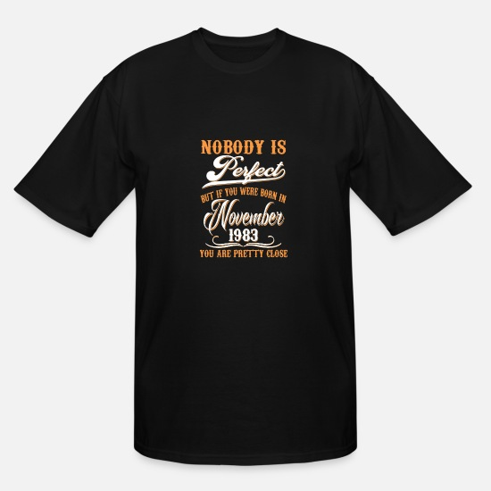 Vintage Premium Quality 1983 Aged To Perfection T-Shirts - If You Born In November 1983 - Men's Tall T-Shirt black