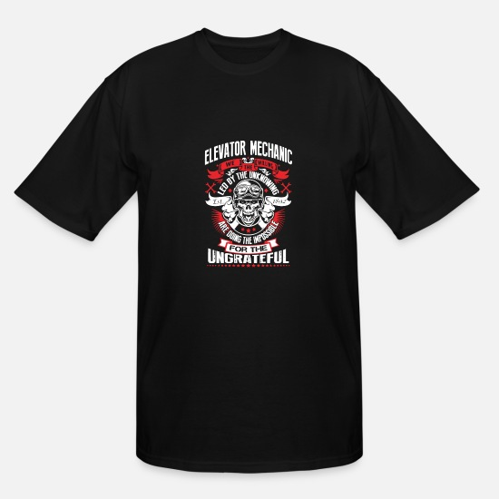 WE THE WILLING - ELEVATOR MECHANIC SHIRT T-Shirts - WE THE WILLING - ELEVATOR MECHANIC SHIRT - Men's Tall T-Shirt black