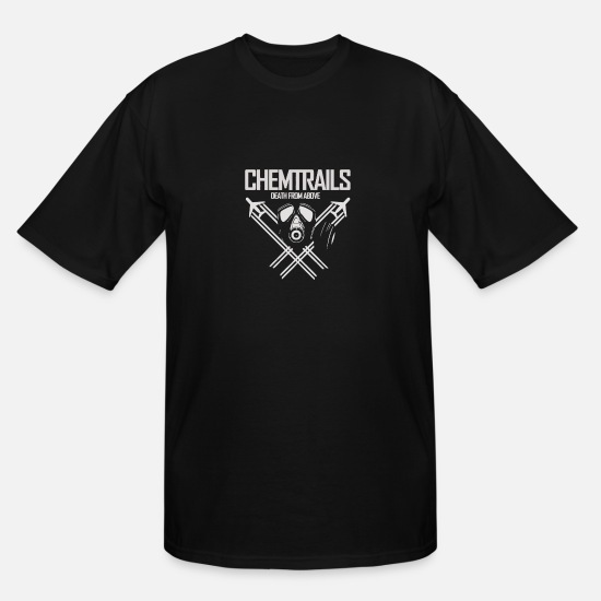Chemtrails T-Shirts - Chemtrails Alert The Masses Full - Men's Tall T-Shirt black