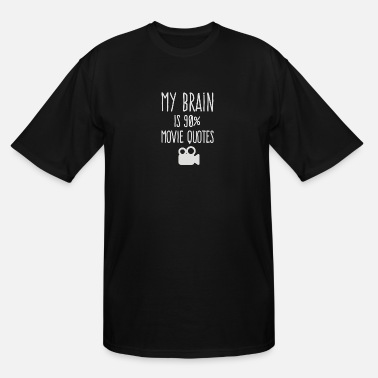 Brain Quote My brain is 90 movie quotes - Men's Tall T-Shirt