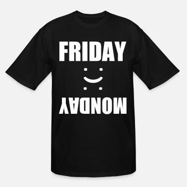 Monday Friday Friday Monday - Men's Tall T-Shirt
