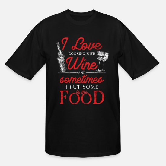 Alcohol T-Shirts - Wine Red Wine Festival Alcohol Gift Wine Glass - Men's Tall T-Shirt black
