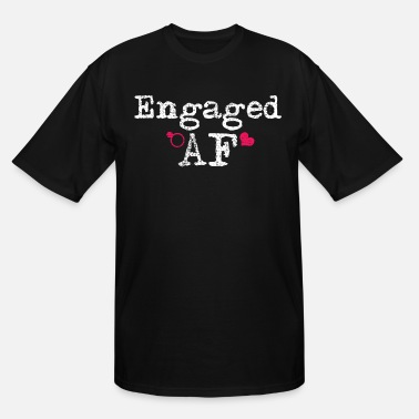 Engagement Engaged - Men's Tall T-Shirt