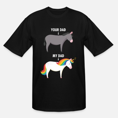 Humor My Dad Vs. Your Dad - Unicorn Vs Donkey - Men's Tall T-Shirt