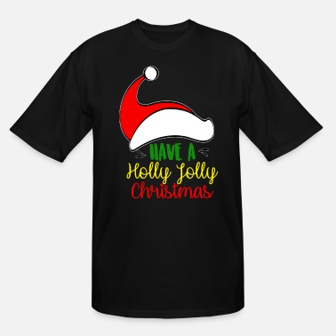Holly Christmas Tree Have a holly holly Christmas - Men's Tall T-Shirt