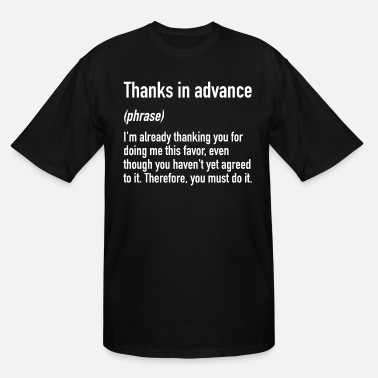 Email Thanks In Advance | Office Email Phrases Lingo - Men's Tall T-Shirt