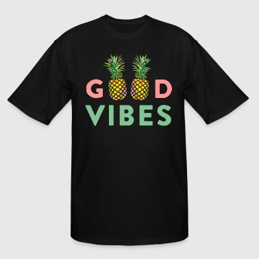AD GOOD VIBES PINEAPPLES - Men's Tall T-Shirt