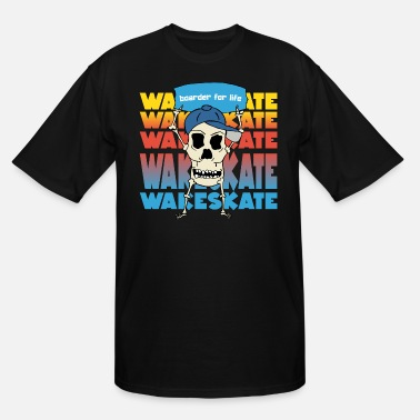 Wakeskating Boarder for life wakeskate water sports skull - Men's Tall T-Shirt