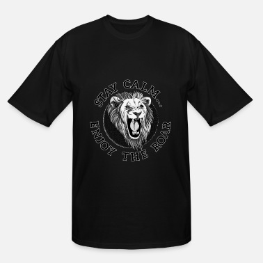 León Lion King: Stay Calm, Enjoy the Roar - Men's Tall T-Shirt