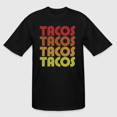 Tacos. TACOS TACOS TACOS - Men's Tall T-Shirt