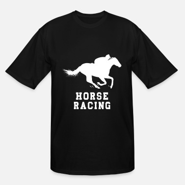 Horse Racing HORSE RACING - Men's Tall T-Shirt