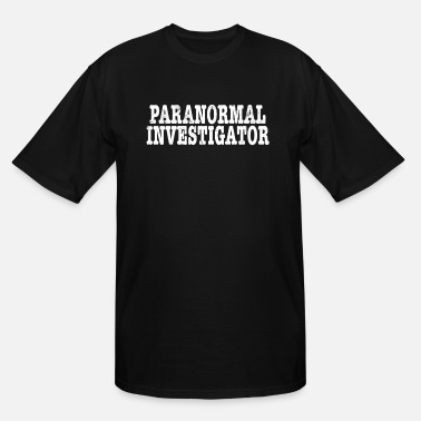 Ghost Paranormal Investigator Ghost Hunting Demonologist - Men's Tall T-Shirt