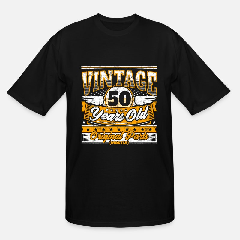 Mens Tall T ShirtFunny 50th Birthday Shirt Vintage 50 Years Old