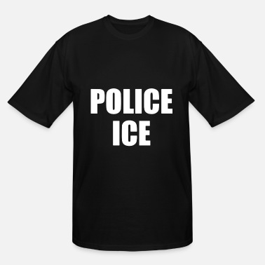 K9 Cop Wife POLICE ICE U S Immigration and Customs Enforcement - Men's Tall T-Shirt