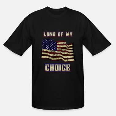 Us Citizen New american citizen land of my choice us shirt - Men's Tall T-Shirt