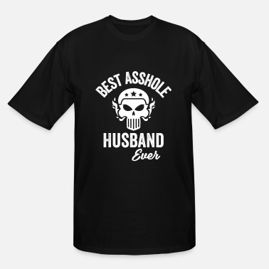 Asshole Fucker Best Asshole Husband Ever, Funny Asshole, Profanity Gag Gift - Men's Tall T-Shirt