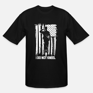 American Pride Funny I Don t Kneel American Flag USA Pride Political Pa - Men's Tall T-Shirt