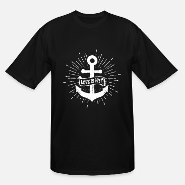 Vintage Ships Anchor Love Is My Anchor Ships Anchor Quote - Men's Tall T-Shirt