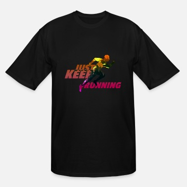 Just Keep Running just keep running - Men's Tall T-Shirt